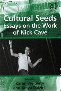 Cultural Seeds: Essays on the Work of Nick Cave free download