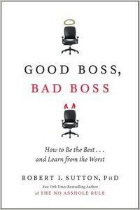 Good Boss, Bad Boss: How to Be the Best... and Learn from the Worst [RE-POST] free download