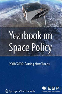 Yearbook on Space Policy 2008/2009: Setting New Trends free download