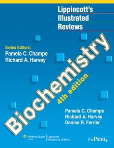 Illustrated Reviews: Biochemistry, Fourth Edition free download