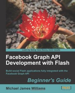 Facebook Graph API Development with Flash free download