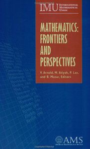 Mathematics: Frontiers and Perspectives free download