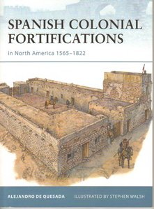 Spanish Colonial Fortifications in North America 1565-1822 (Osprey Fortress 94) free download