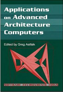 Applications on Advanced Architecture Computers free download