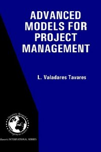 Advanced Models for Project Management By L. Valadares Tavares free download