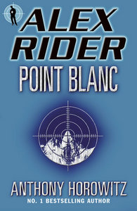 Point Blanc (Alex Rider Adventure) by Anthony Horowitz (Audiobook) free download