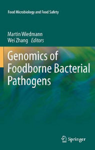Genomics of Foodborne Bacterial Pathogens (Food Microbiology and Food Safety) free download