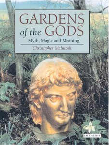 Gardens of the Gods: Myth, Magic and Meaning in Horticulture free download