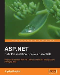 ASP.NET Data Presentation Controls Essentials free download