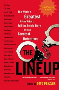 The Lineup: The World's Greatest Crime Writers Tell the Inside Story of Their Greatest Detectives free download