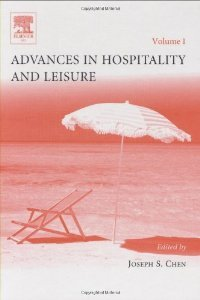 Advances in Hospitality and Leisure, Volume 1 (Advances in Hospitality and Leisure) (Advances in Hospitality and Leisure) free download