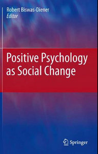 Positive Psychology as Social Change free download