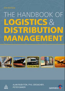 The Handbook of Logistics and Distribution Management free download