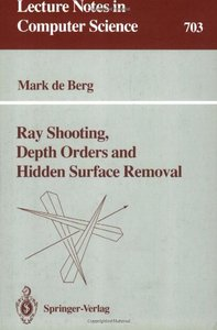 Ray Shooting, Depth Orders and Hidden Surface Removal free download