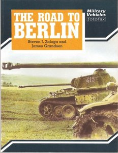 The Road to Berlin  (Military Vehicles Fotofax) free download