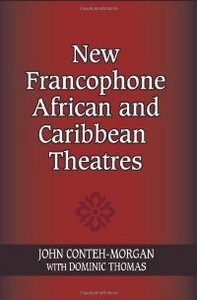 New Francophone African and Caribbean Theatres (African Expressive Cultures) free download