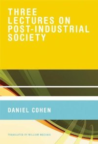 Three Lectures on Post-Industrial Society free download