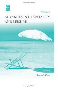 Advances in Hospitality and Leisure. Volume 4 (Advances in Hospitality and Leisure) free download