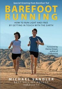 Barefoot Running. How to Run Light and Free by Getting in Touch With the Earth free download