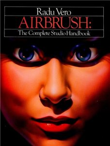 Airbrush: The Complete Studio Handbook free download