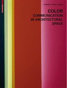 Color - Communication in Architectural Space free download