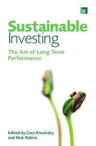 Sustainable Investing: The Art of Long Term Performance free download