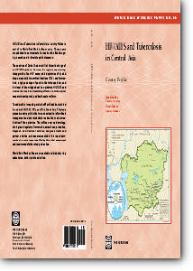 HIV/Aids And Tuberculosis in Central Asia: Country Profiles free download