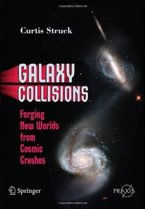 Galaxy Collisions: Forging New Worlds from Cosmic Crashes free download