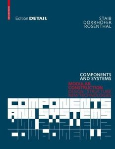 Components and Systems: Modular Construction Design, Structure, New Technologies free download