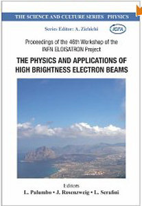 The Physics And Applications Of High Brightness Electron Beams free download