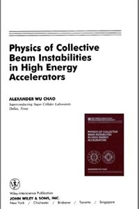 Physics of Collective Beam Instabilities in High Energy Accelerators free download