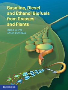 Gasoline, Diesel and Ethanol Biofuels from Grasses and Plants free download