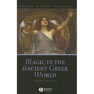 Magic in the Ancient Greek World free download
