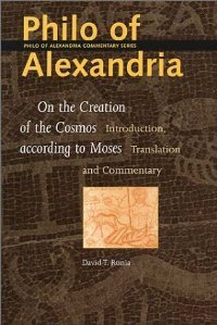 Philo of Alexandria: On the Creation of the Cosmos According to Moses (Philo of Alexandria Commentary Series, 1) free download