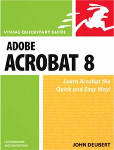 Adobe Acrobat X for Windows and Macintosh - Visual QuickStart Guide by John Deubert PDF eBook