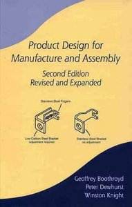 Product Design for Manufactureamp; Assembly Revisedamp; Expanded free download