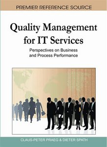 Quality Management for IT Services: Perspectives on Business and Process Performance free download