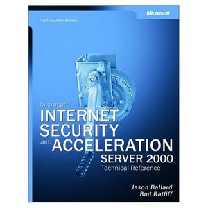 Microsoft Internet Security and Acceleration (ISA) Server 2000 free download