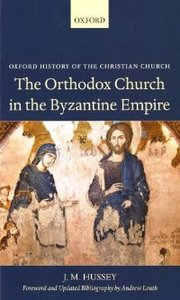 The Orthodox Church in the Byzantine Empire (Oxford History of the Christian Church) free download
