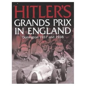 Hitler's Grands Prix in England: Donington 1937 and 1938 free download
