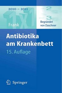 Antibiotika am Krankenbett, 15 Auflage free download