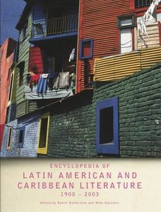 Encyclopedia of Twentieth-Century Latin American and Caribbean Literature, 1900-2003 free download