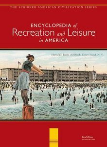 Encyclopedia of Recreationamp; Leisure in America free download