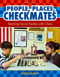 People, Places, Checkmates: Teaching Social Studies with Chess free download