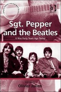 Sgt. Pepper and the Beatles: It Was Forty Years Ago Today free download