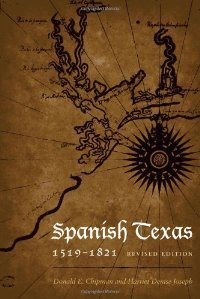 Spanish Texas, 1519-1821 (Clifton and Shirley Caldwell Texas Heritage) free download