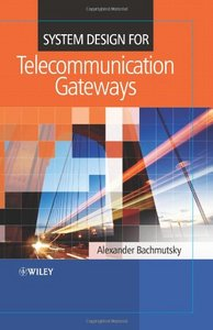 System Design for Telecommunication Gateways free download
