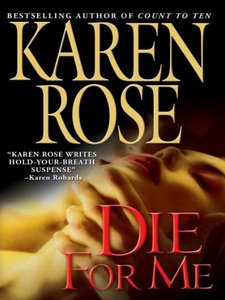 Karen Rose, Die for Me free download