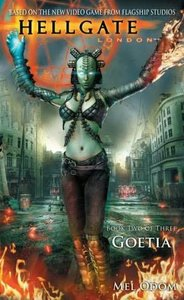Mel Odom, Goetia (Hellgate London, Book 2) free download