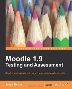 Moodle 1.9 Testing and Assessment free download